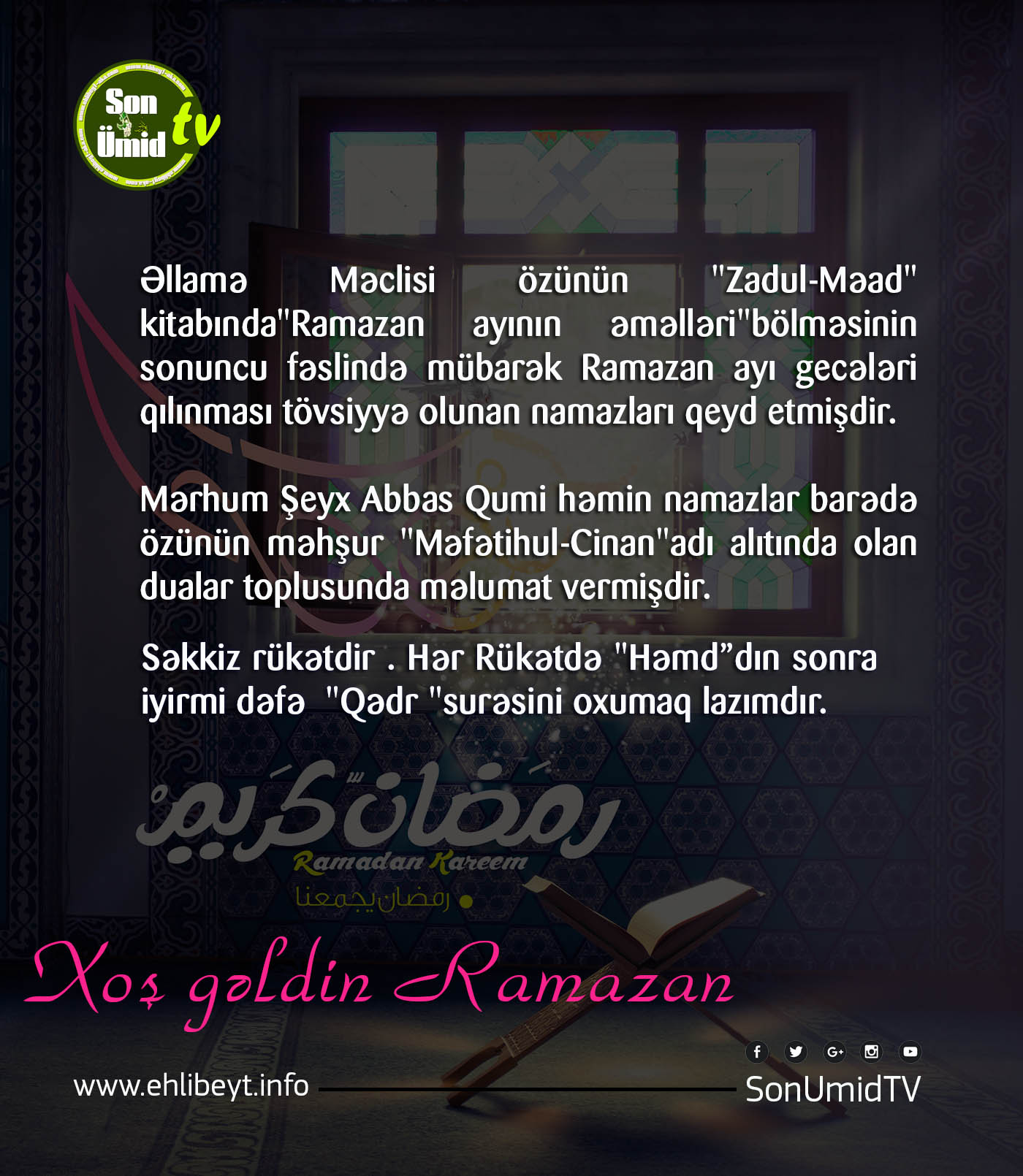 Ramazan ayının 4-cü gecənin Namazı