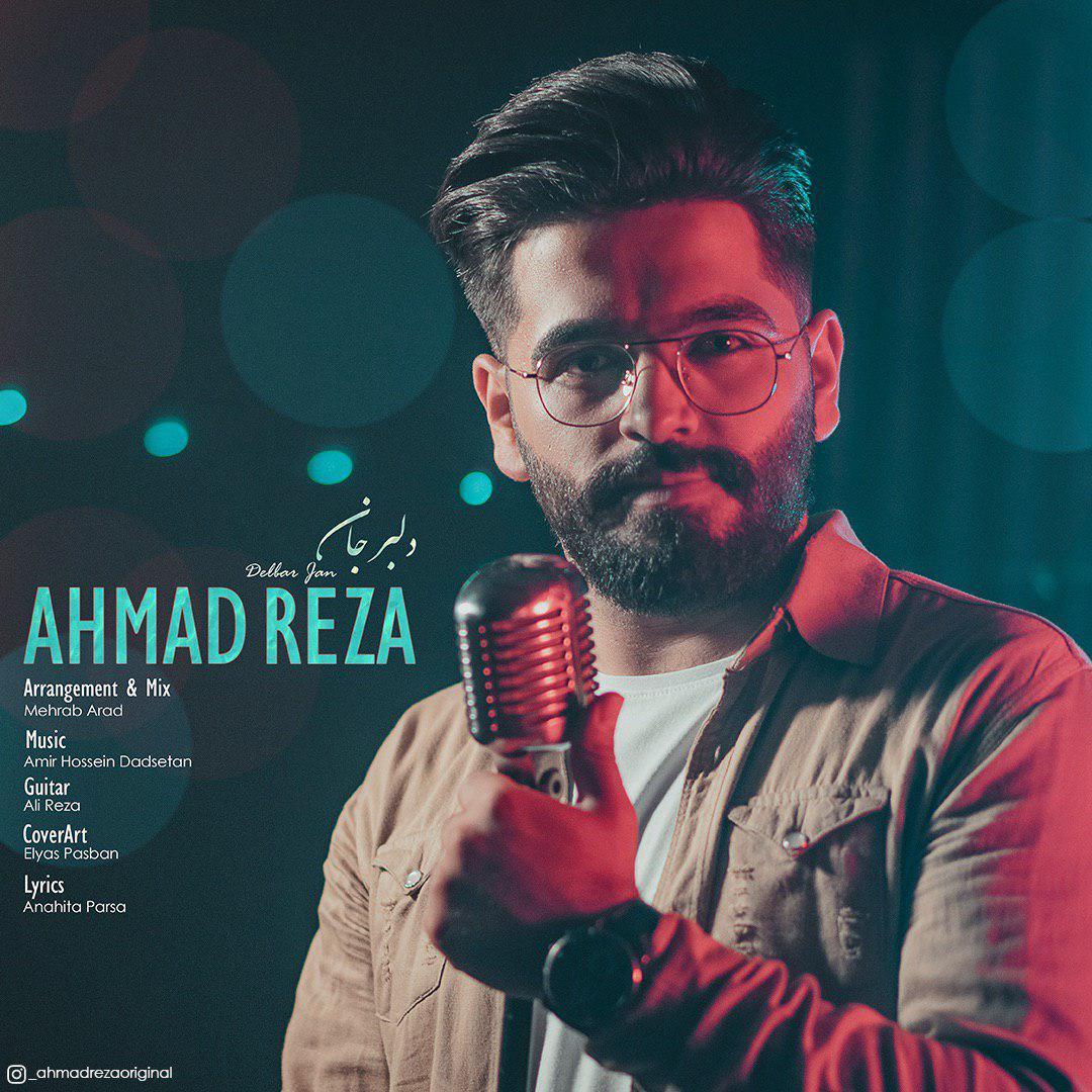 AhmadReza – Delbar Jan