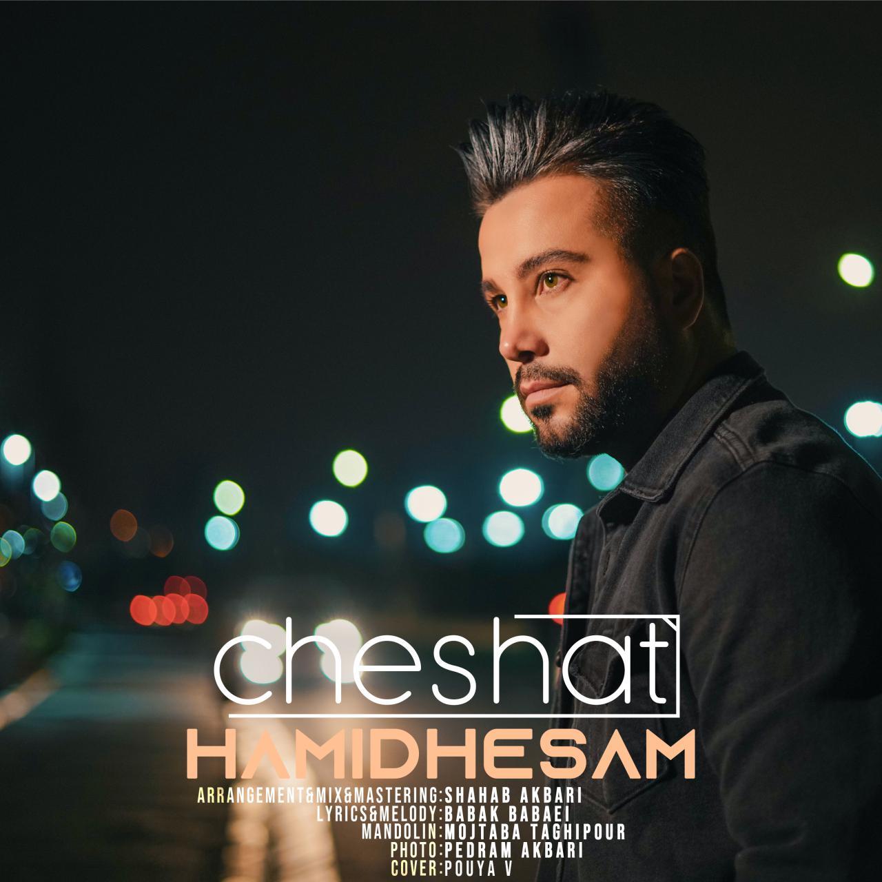 Hamid Hesam – Cheshat